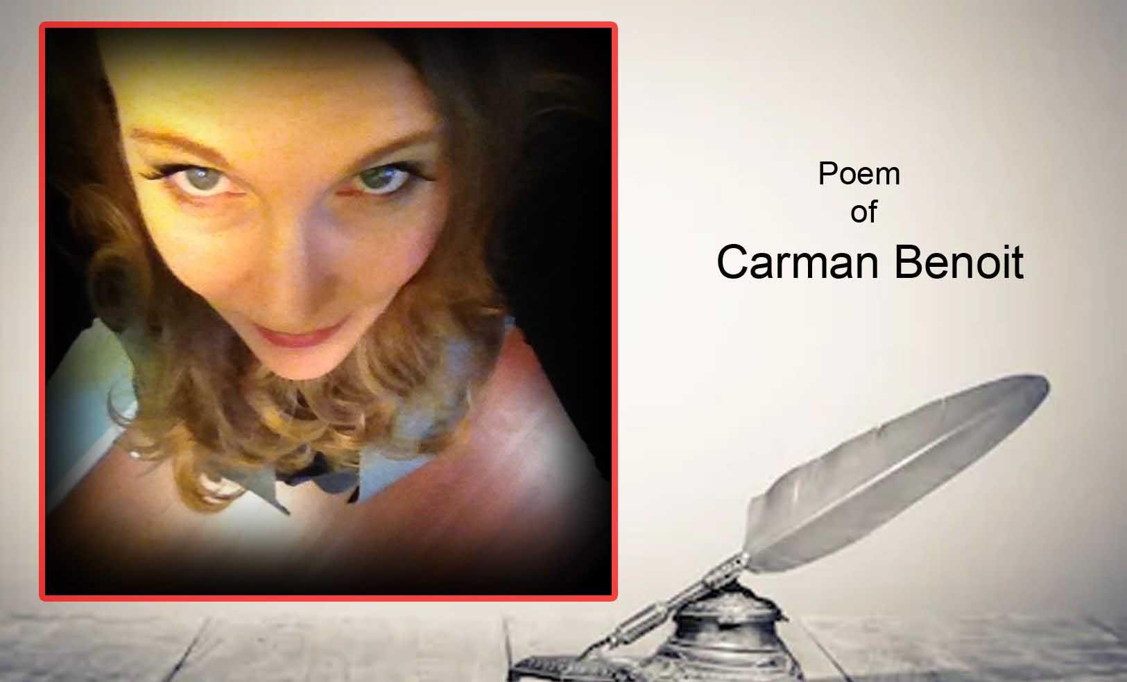 Poems By Carman Benoit